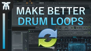 How To Make Drum Loops Sound Better