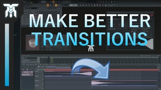 How To Make Better Transition Effects In Your Music