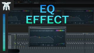 How To Use An EQ (Equalizer)