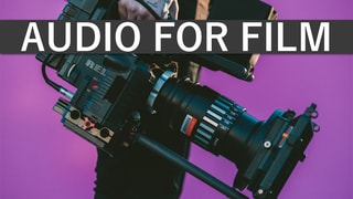 Tips On Recording Audio For Film