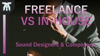 Freelance vs In-House Audio