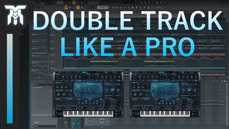 How To Double Track Synths to Make a Wider Mix