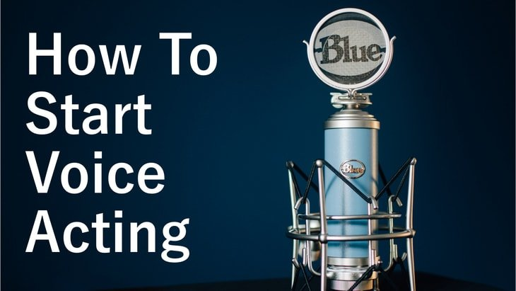 How To Start Voice Acting